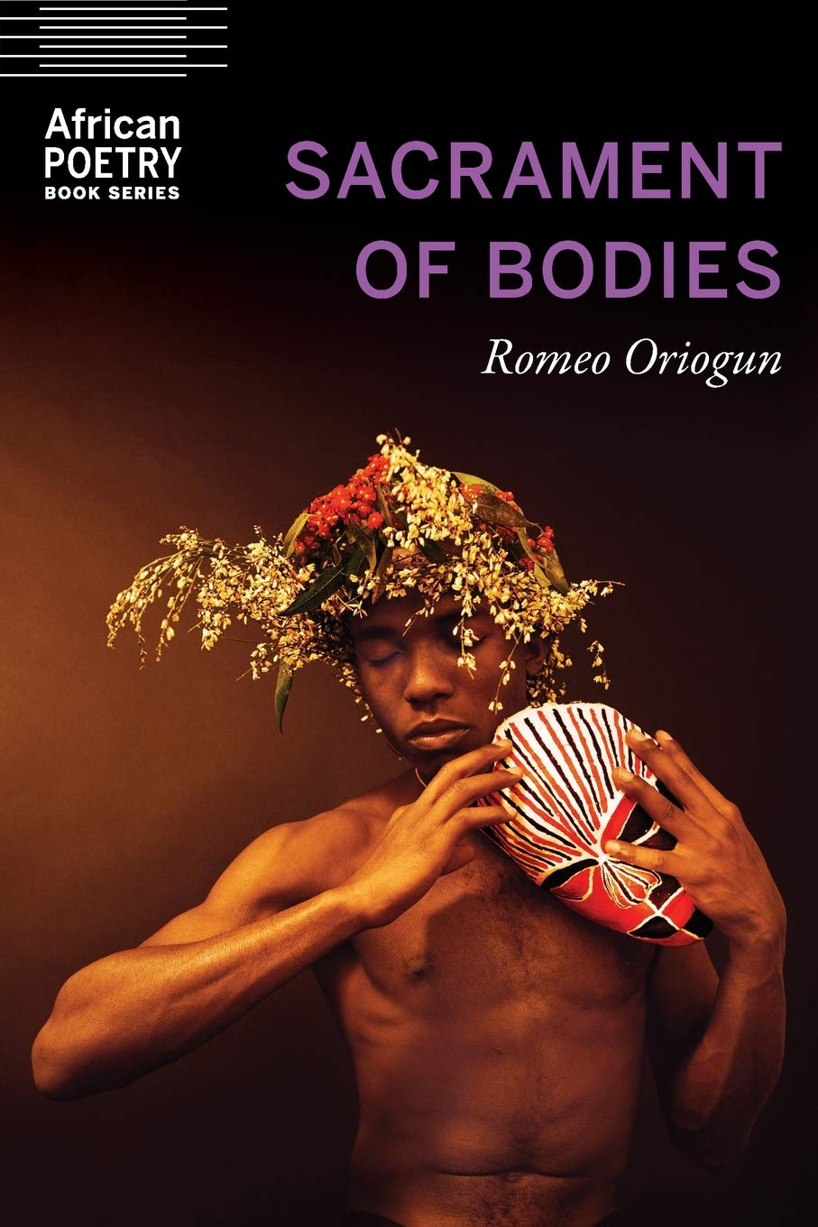 Sacrament of Bodies by Romeo Oriogun